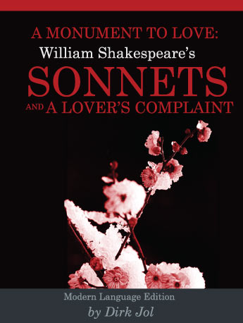 A Monument to Love: William Shakespeare's Sonnets and A Lover's Complaint